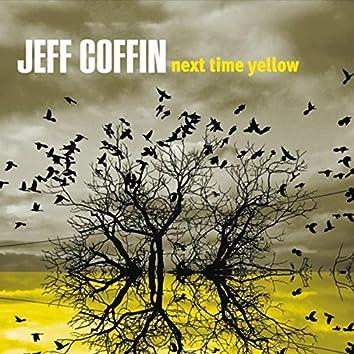 Next Time Yellow