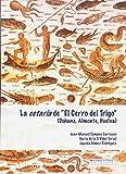 """La Cetaria de """"El cerro del trigo"""": Doñana, Almonte, Huelva: 116 (Arias Montano)..."""