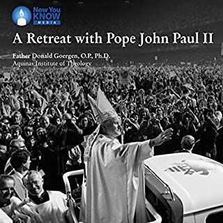 A Retreat with Pope John Paul II audiobook cover art