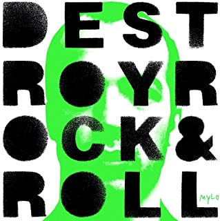destroy rock and roll mylo
