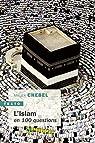 L'Islam en 100 questions par Chebel