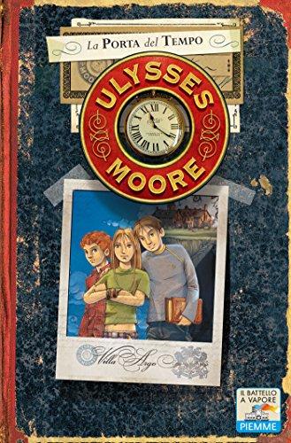 Ulysses Moore - 1. La porta del tempo (Italian Edition)