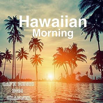 Hawaiian Morning ~Relaxing Guitar~