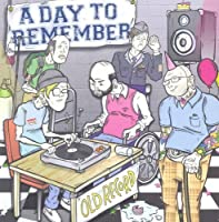 Old Record by A Day to Remember (2008-10-28)