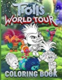 Trolls World Tour Coloring Book: Color Wonder Trolls World Tour Adult Coloring Books For Men And Women. Stress Relieving