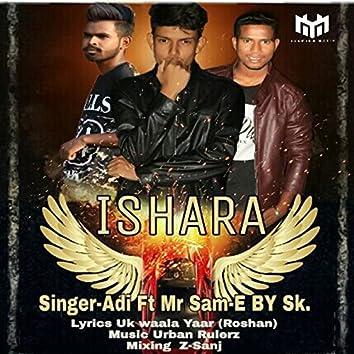 Ishara (feat. Mr. Sam, E. By S.K.)