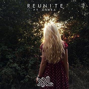 Reunite (feat. Anuka)