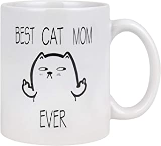 Best Cat Mom Ever Funny Coffee Mug Best Cat Gifts for Mom Cat Lovers Coffee Cup White 11 oz (white, 11 oz)
