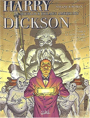 Harry Dickson, tome 8 : Le sanctuaire du Grand Ancien