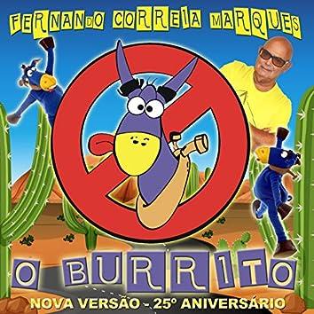 O Burrito (Nova Versão 25º Aniversário)