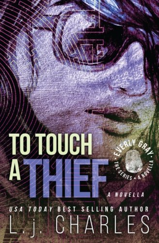 Book: To Touch a Thief - An Everly Gray Novella by L. j. Charles