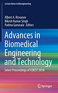 Advances in Biomedical Engineering and Technology: Select Proceedings of ICBEST 2018