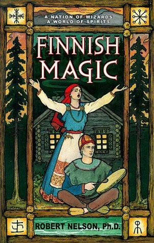 Finnish Magic (Llewellyn's World Religion & Magick)