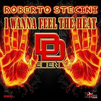 I Wanna Feel the Heat (Original Mix)