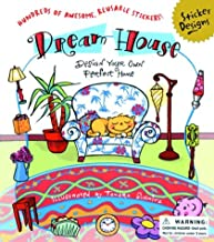 Dream House: Design Your Own Perfect Home (Sticker Designs Series)