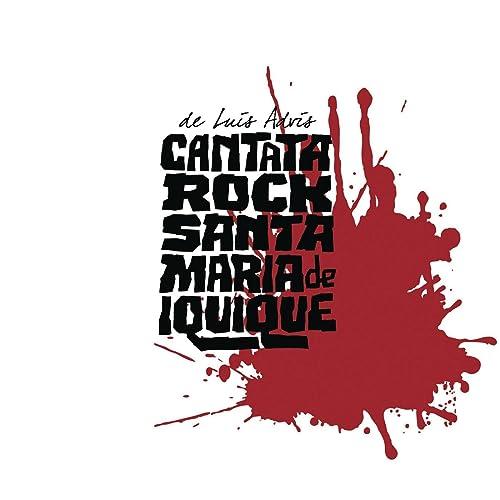 cantata rock santa maria de iquique