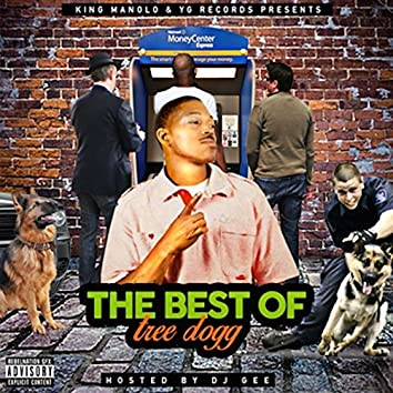 The Best of Tree Dogg