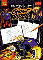 How to Draw Ghost Rider (Marvel Super Heroes Series) 1560102047 Book Cover