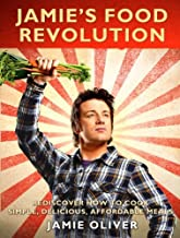Jamie's Food Revolution: Rediscover How to Cook Simple, Delicious, Affordable Meals by Jamie Oliver (2011-04-05)