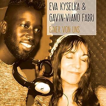 Einer von uns (One Of Us) (feat. Gavin-Viano Fabri ) - Ep