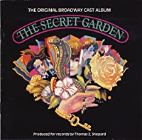 The Secret Garden: The Original Broadway Cast Album