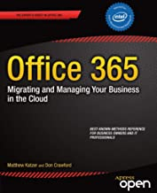 Office 365: Migrating and Managing Your Business in the