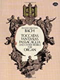 toccatas, fantasias, passacaglia and other works for organ [lingua inglese]