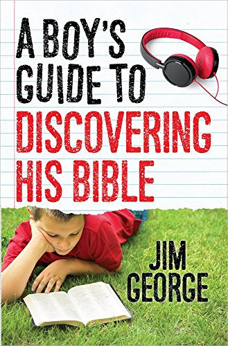 Boy's Guide to Discovering His Bible, A