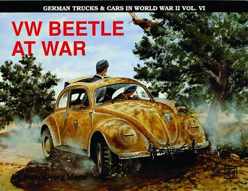 Vw Beetle at War (Schiffer Military History) (v. 6)