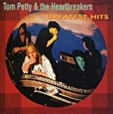 Songtexte von Tom Petty and the Heartbreakers - Greatest Hits