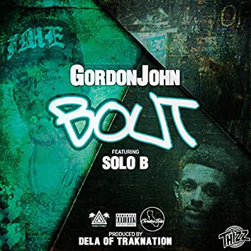 Bout (feat. Solo B)