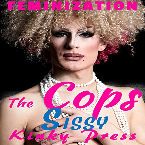 The Cops Sissy audiobook cover art