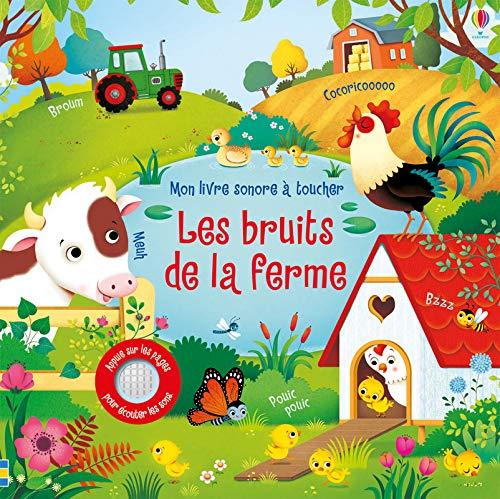 Les bruits de la ferme - Mon livre sonore à toucher (French Edition)
