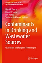 Contaminants in Drinking and Wastewater Sources: Challenges and Reigning Technologies