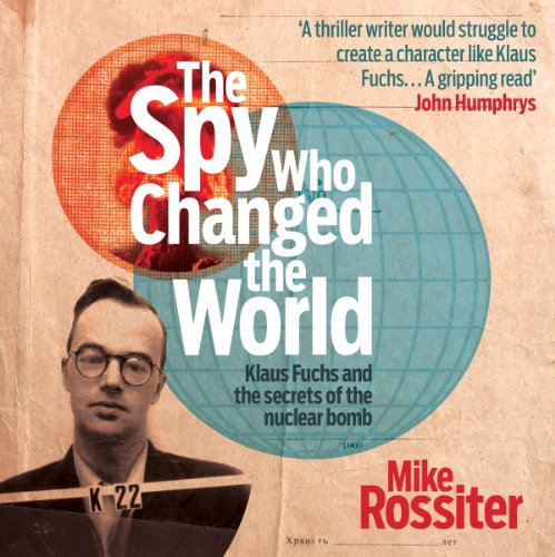 The Spy Who Changed the World audiobook cover art