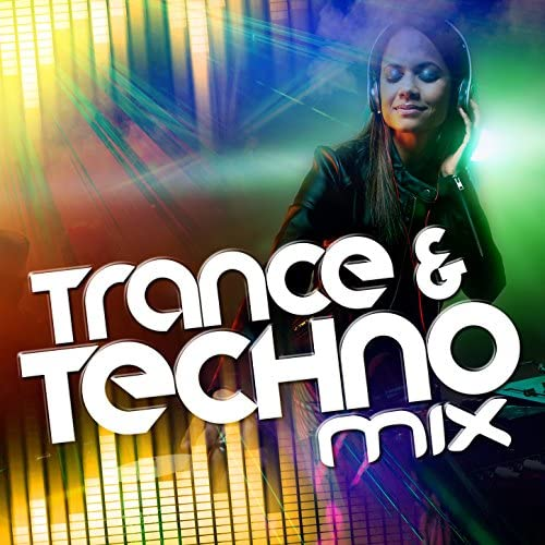 Trance, Minimal Techno & Techno