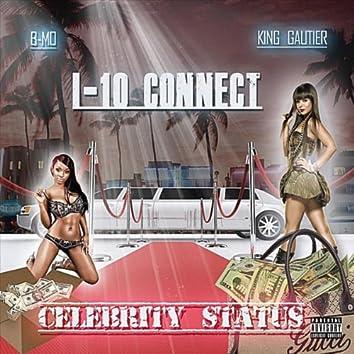Celebrity Status, Vol.1 (feat. B-Mo & King Gautier)