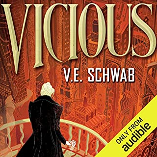Vicious                   Written by:                                                                                                                                 V. E. Schwab                               Narrated by:                                                                                                                                 Noah Michael Levine                      Length: 9 hrs and 55 mins     30 ratings     Overall 4.3
