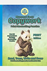 Fun Facts Copywork #1 Mammals - Print handwriting practice workbook for kids - handwriting practice, read, trace, write and draw - for boys and girls ... edition (Fun Facts Copywork - Print Series) Paperback