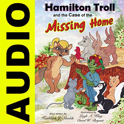 Hamilton Troll and the Case of the Missing Home audiobook cover art