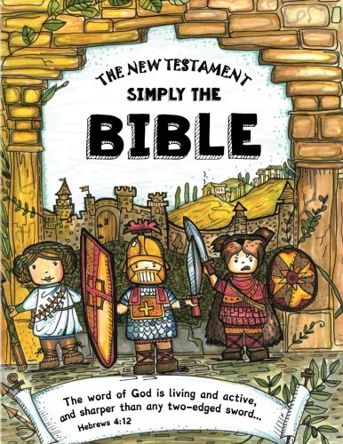 The New Testament - Simply The Bible: Easy Reading, Large Font for Children, Beginners and Students with Dyslexia (Dyslexic Bibles) (Volume 2)