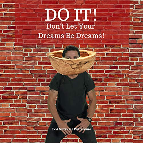 Do It! Don't Let Your Dreams Be Dreams cover art