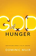 Best god hunger meditations for a life of longing Reviews
