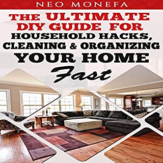 Organization: The Ultimate DIY Guide for Household Hacks, Cleaning & Organizing Your Home Fast audiobook cover art