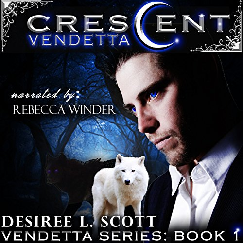 Crescent Vendetta     Vendetta Series, Volume 1              By:                                                                                                                                 Desiree L. Scott                               Narrated by:                                                                                                                                 Rebecca Winder                      Length: 6 hrs and 58 mins     26 ratings     Overall 4.7