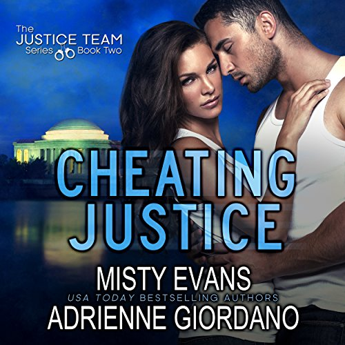 Cheating Justice     The Justice Team, Book 2              By:                                                                                                                                 Misty Evans,                                                                                        Adrienne Giordano                               Narrated by:                                                                                                                                 Michael Rahhal                      Length: 9 hrs and 43 mins     19 ratings     Overall 4.5