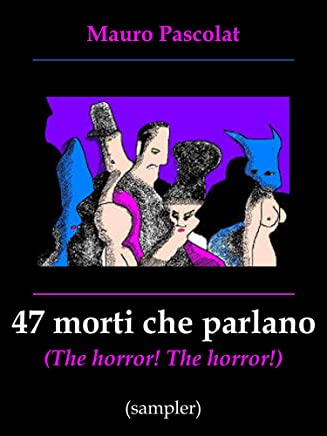 47 morti che parlano (The Horror! The Horror!): (Sampler