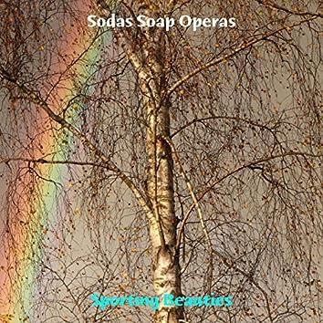 Sodas Soap Operas