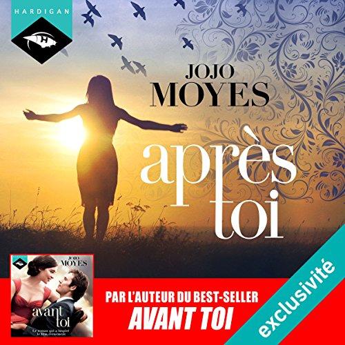 Après toi (La trilogie de Lou 2) audiobook cover art