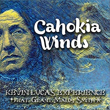 Cahokia Winds (Remake) [feat. Grant Maloy Smith]